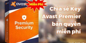 Chia sẻ danh sách Key Avast Premier (Premium Security) bản quyền miễn phí