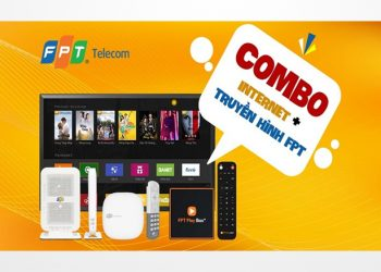 Khuyến mãi Combo Internet và Truyền hình FPT đăng ký để nhận ưu đãi cực khủng
