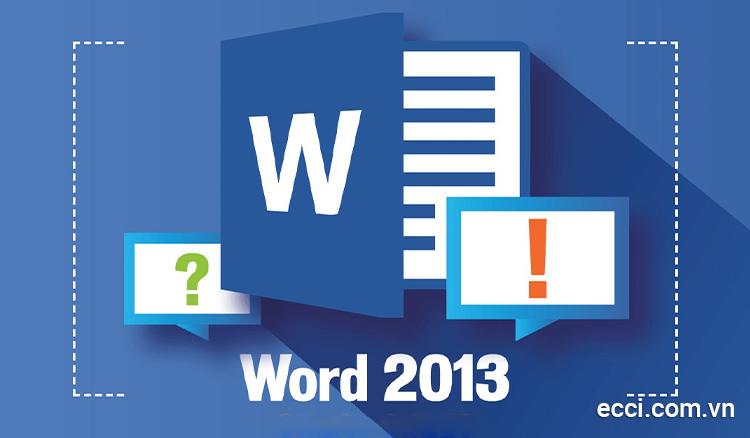 Tải word 2013 32/64bit miễn phí - Hướng dẫn cài đặt chi tiết