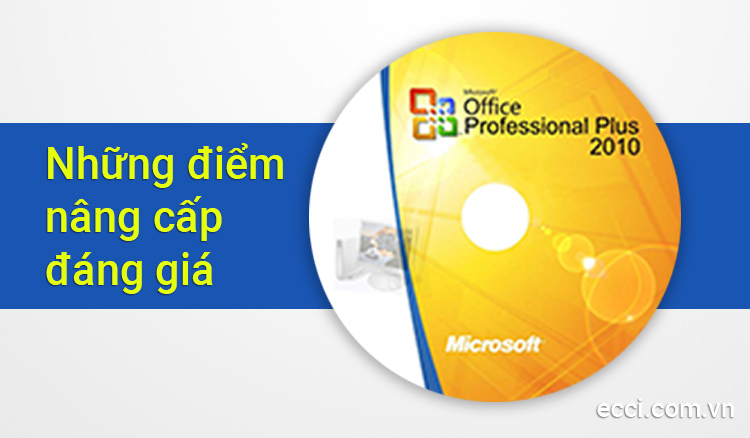 Những điểm nâng cấp đáng giá so với Microsoft Office 2007